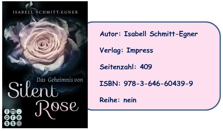 [Rezension] Das Geheimnis von Silent Rose