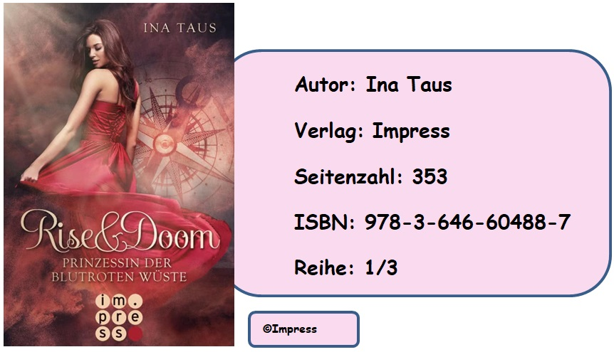 [Rezension] Rise & Doom, Band 1: Prinzessin der blutroten Wüste