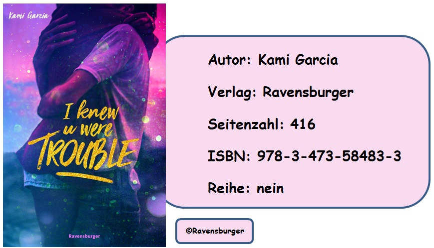[Rezension] I Knew u were Trouble