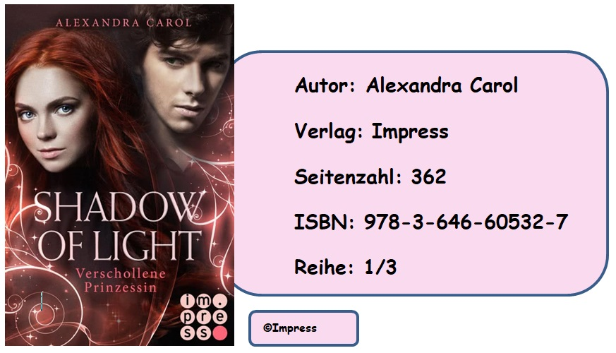 [Rezension] Shadow of Light, Band 1: Verschollene Prinzessin