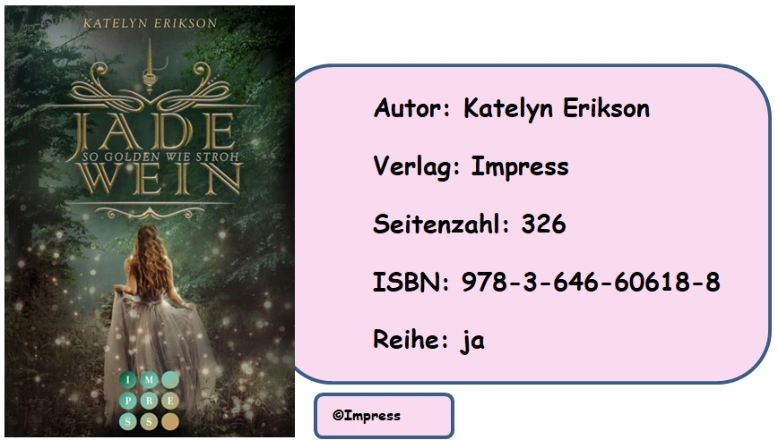 [Rezension] Jadewein, Band 1: So golden wie Stroh