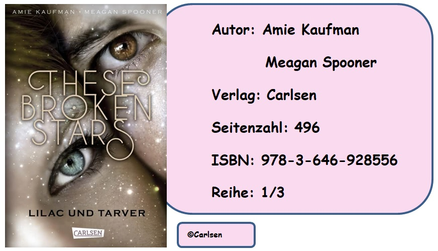 [Rezension] These Broken Stars, Band 1: Lilac und Tarver