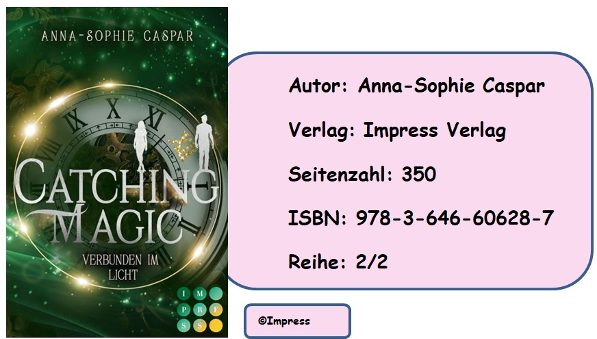 [Rezension] Catching Magic, Band 2: Verbunden im Licht