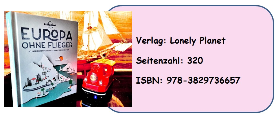 [Rezension] Lonely Planet Europa ohne Flieger