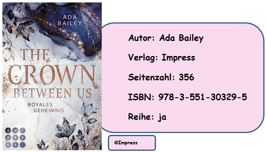 [Rezension] Crown, Band 1: The Crown Between Us – Royales Geheimnis