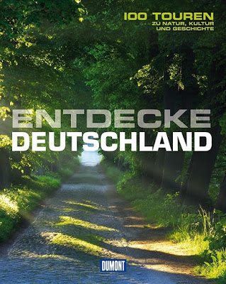 [Rezension] Entdecke Deutschland: 100 Touren zu Natur, Kultur und Geschichte