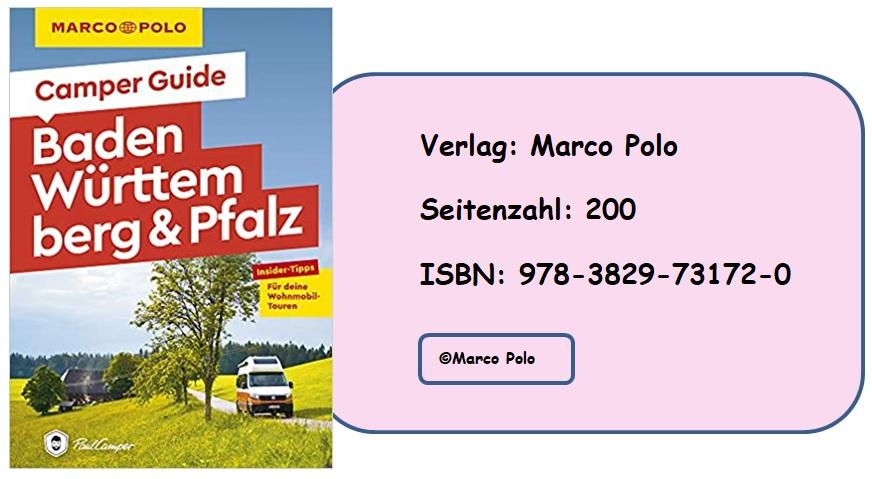 [Rezension] MARCO POLO Camper Guide Baden-Württemberg & Pfalz: Insider-Tipps für deine Wohnmobil-Touren