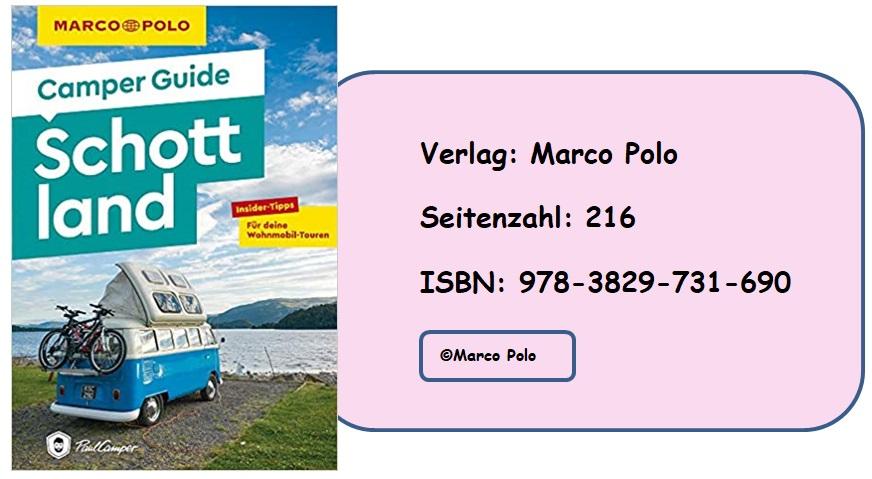 [Rezension] MARCO POLO Camper Guide Schottland: Insider-Tipps für deine Wohnmobil-Touren