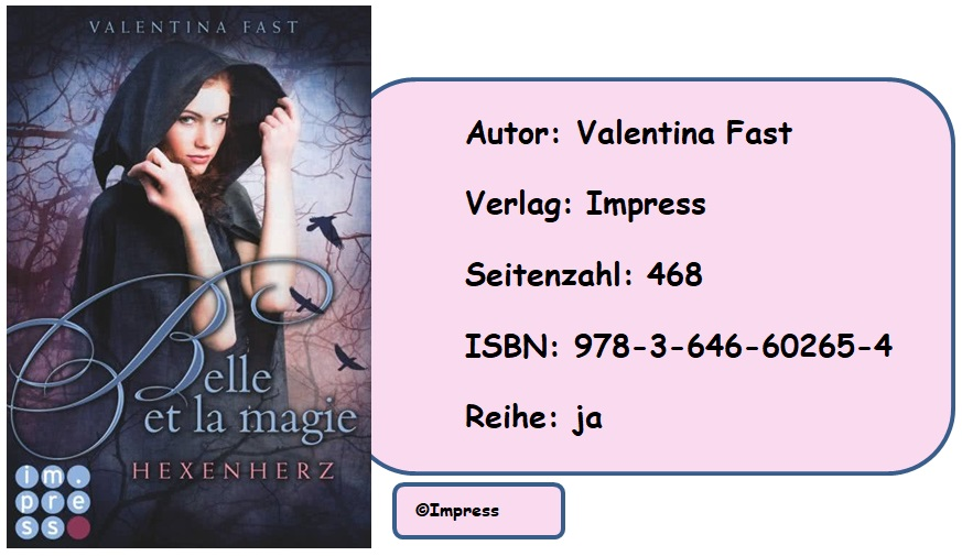 [Rezension] Belle et la magie, Band 1: Hexenherz